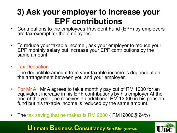 3) Ask your employer to increase your EPF contributions