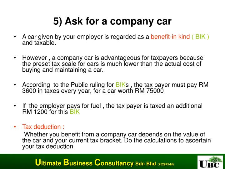 5) Ask for a company car
