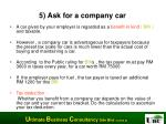 5 ask for a company car