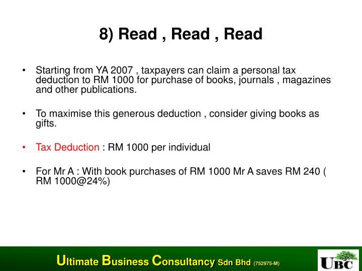 8) Read , Read , Read