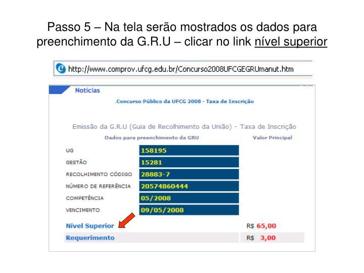 Passo 5 – Na tela serão mostrados os dados para preenchimento da G.R.U – clicar no link