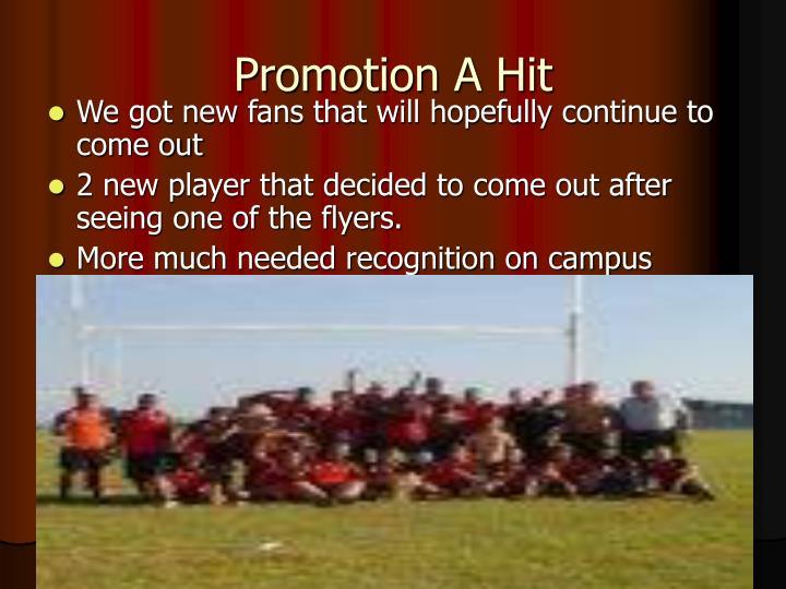 Promotion A Hit