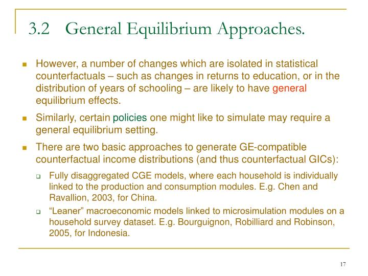 3.2	General Equilibrium Approaches.