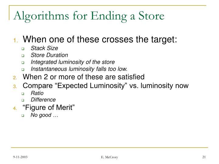 Algorithms for Ending a Store