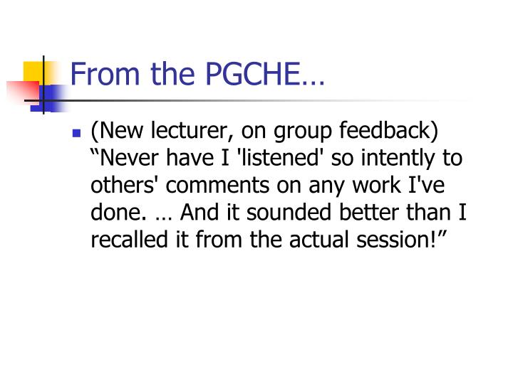 From the PGCHE…