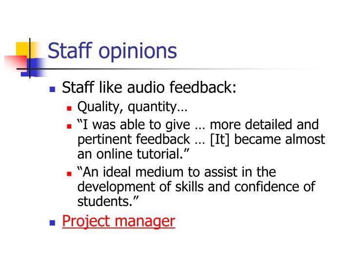 Staff opinions