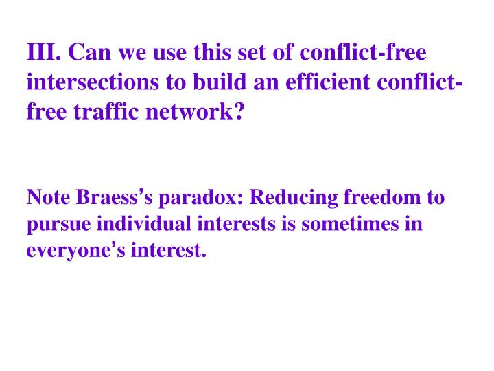 III. Can we use this set of conflict-free intersections to build an efficient conflict-free traffic network?