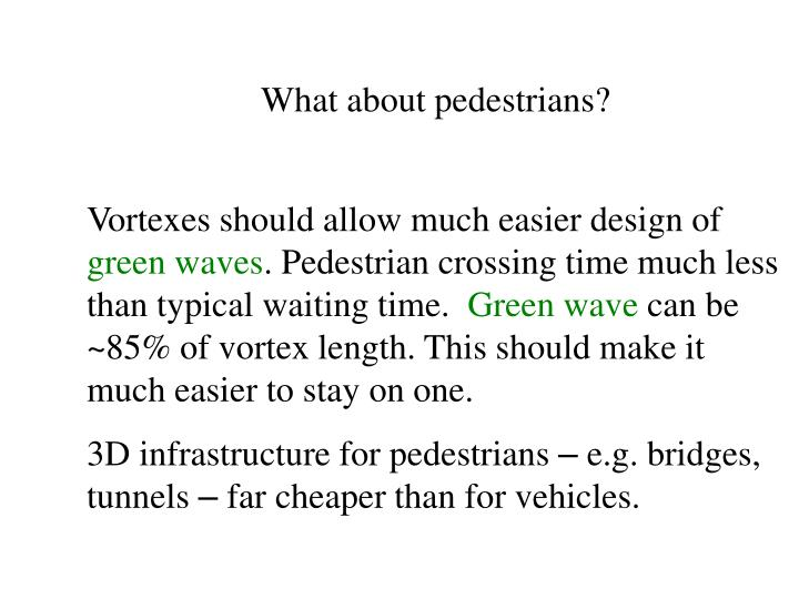 What about pedestrians?