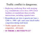 traffic conflict is dangerous
