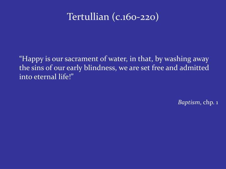 Tertullian (c.160-220)