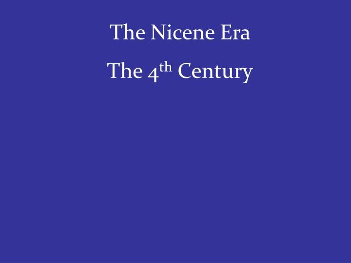 The Nicene Era