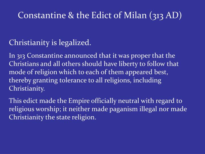 Constantine & the Edict of Milan (313 AD)