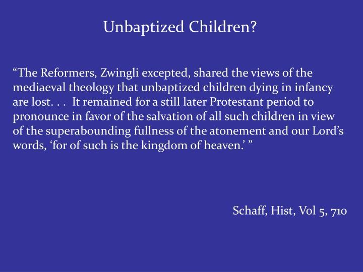 Unbaptized Children?