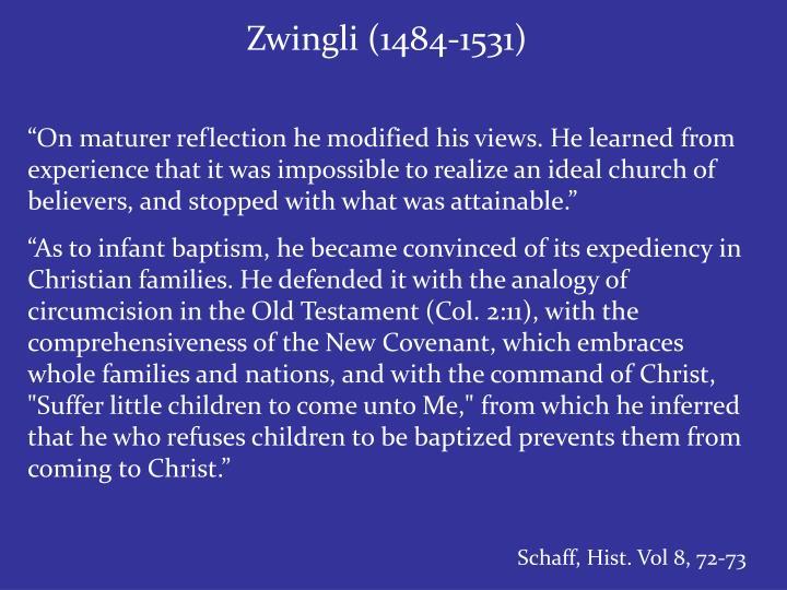 Zwingli (1484-1531)