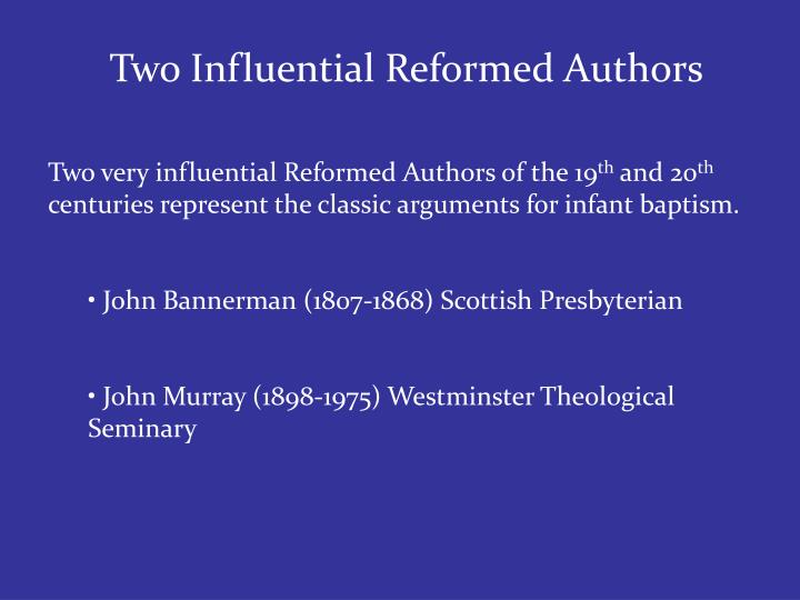 Two Influential Reformed Authors