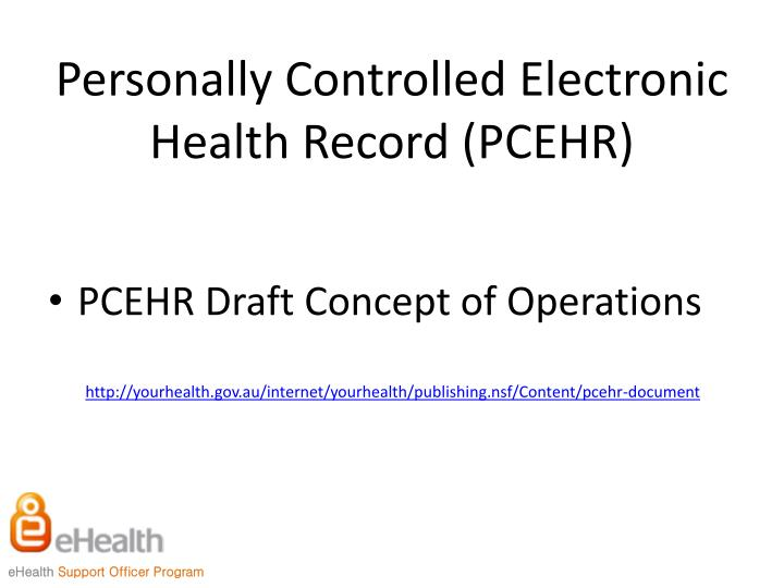 Personally Controlled Electronic Health Record (PCEHR)