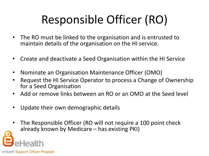 Responsible Officer (RO)