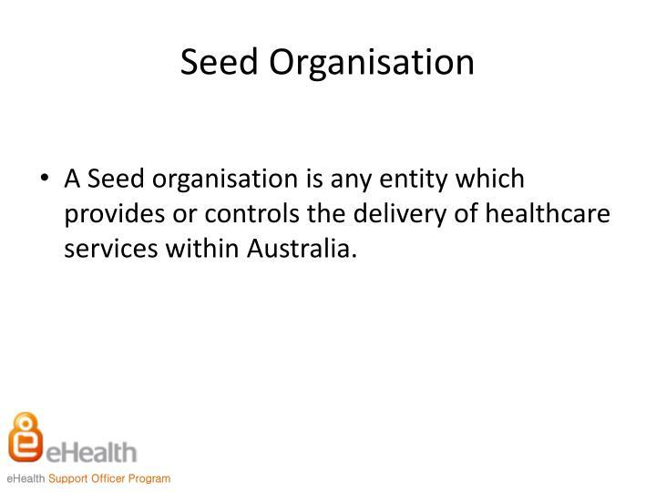 Seed Organisation
