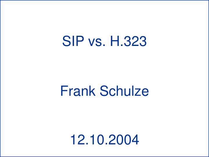 SIP vs. H.323