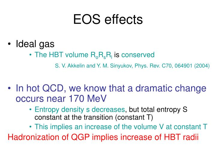 EOS effects