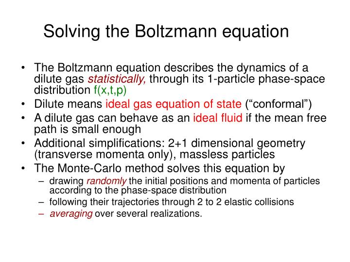 Solving the Boltzmann equation