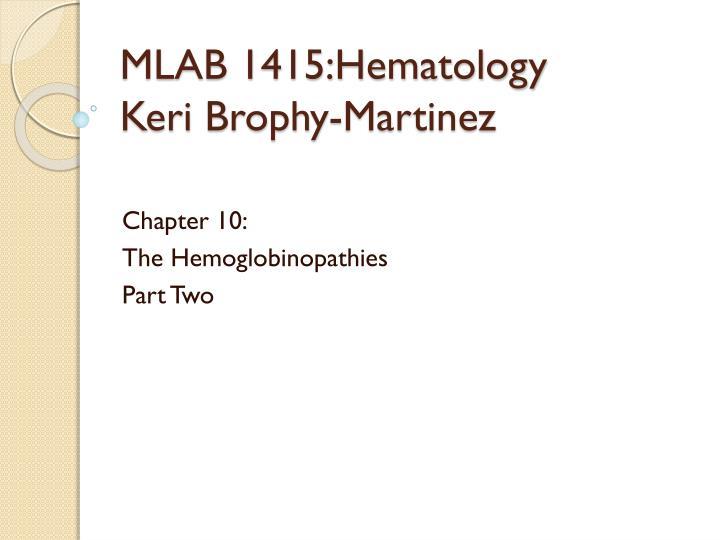 MLAB 1415:Hematology