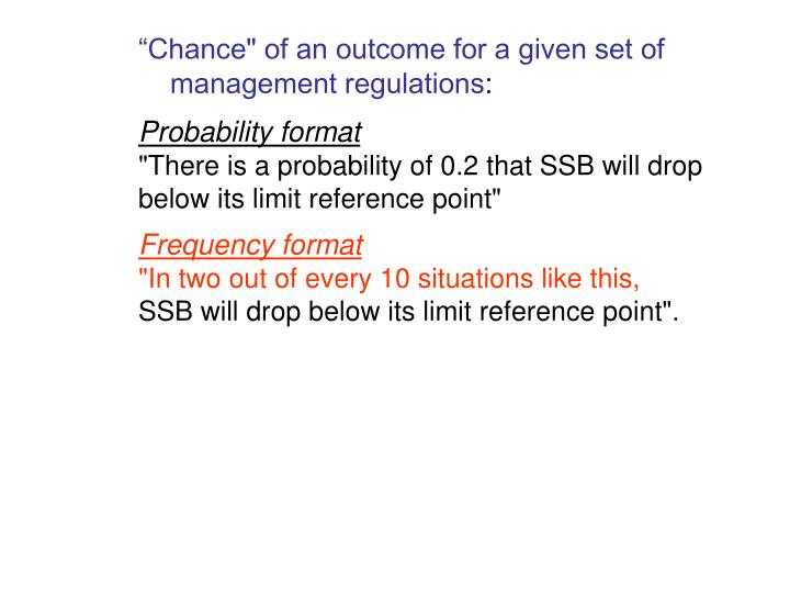 """Chance"" of an outcome for a given set of"