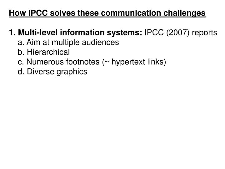 How IPCC solves these communication challenges