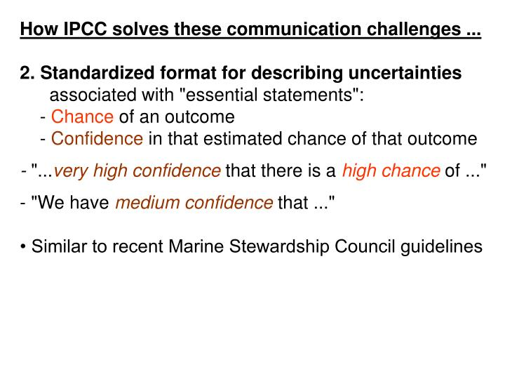 How IPCC solves these communication challenges ...