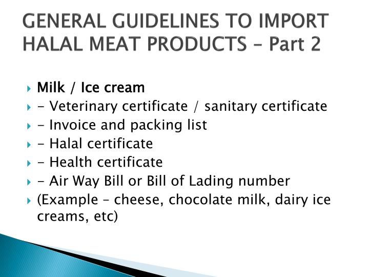 GENERAL GUIDELINES TO IMPORT HALAL MEAT PRODUCTS – Part 2