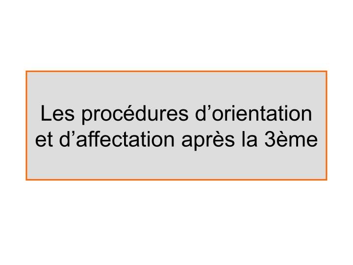 Les procédures d'orientation et d'affectation après la 3ème