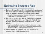 estimating systemic risk