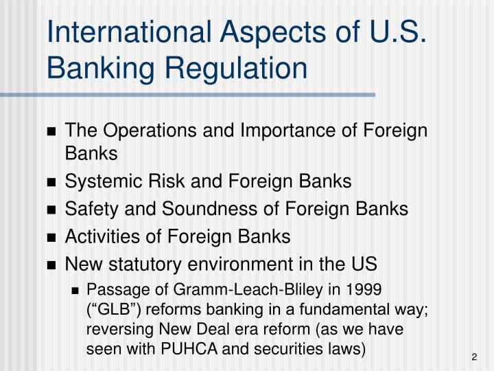 International aspects of u s banking regulation