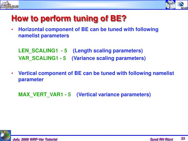 How to perform tuning of BE?