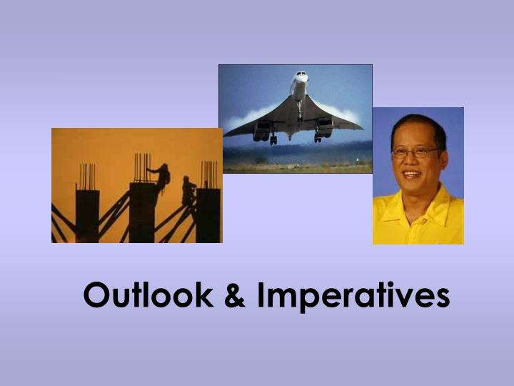 Outlook & Imperatives