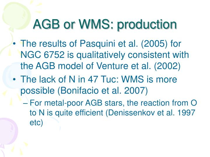 AGB or WMS: production