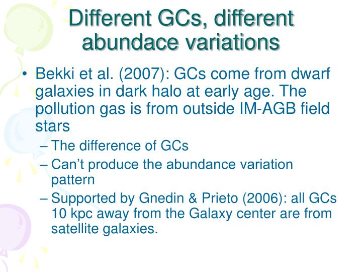 Different GCs, different abundace variations