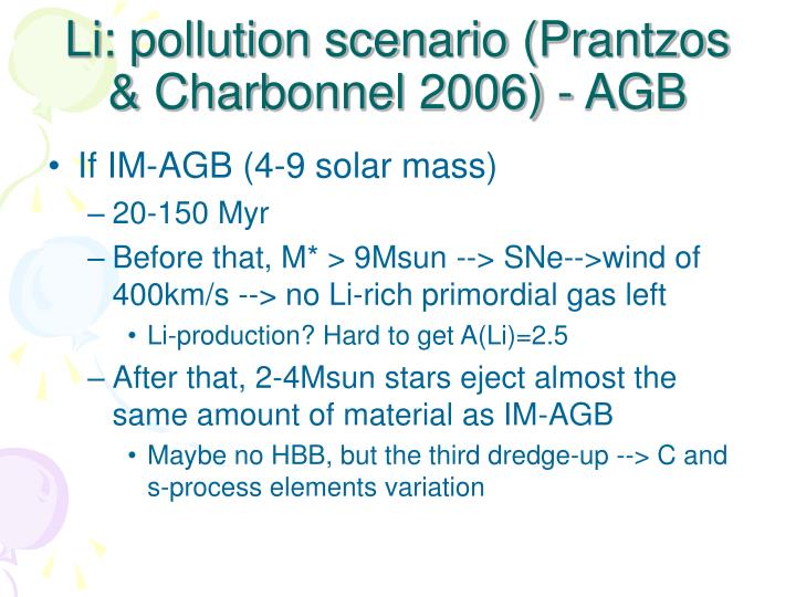 Li: pollution scenario (Prantzos & Charbonnel 2006) - AGB