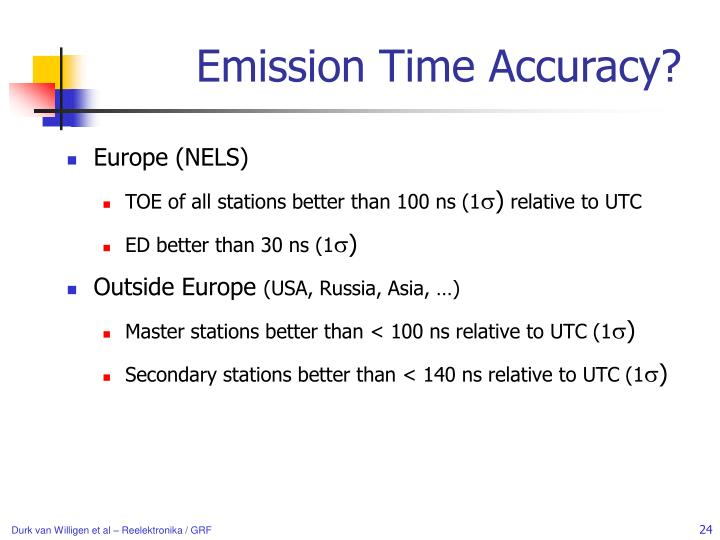 Emission Time Accuracy?