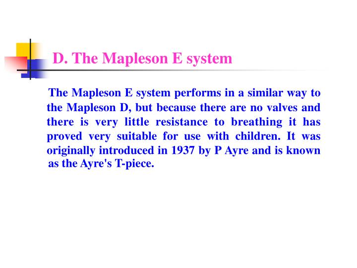 D. The Mapleson E system
