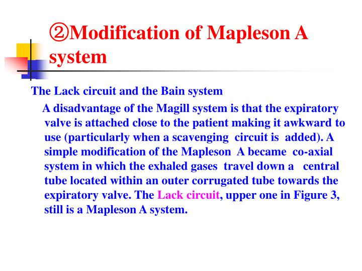 ②Modification of Mapleson A system