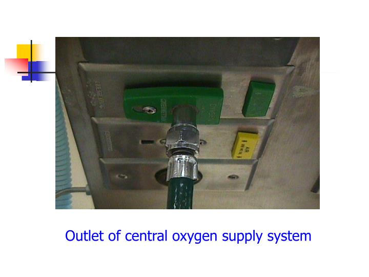 Outlet of central oxygen supply system