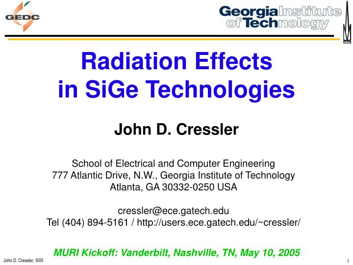 Radiation Effects                     in SiGe Technologies