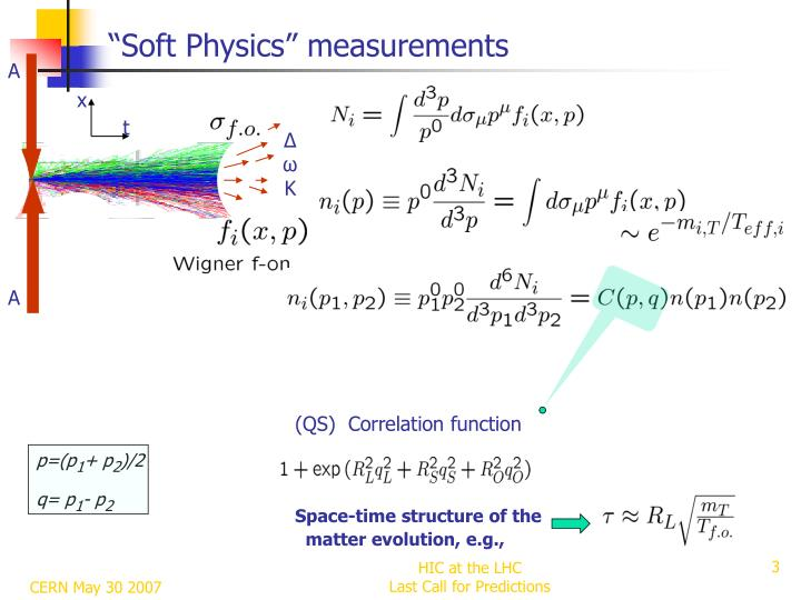 """Soft Physics"" measurements"