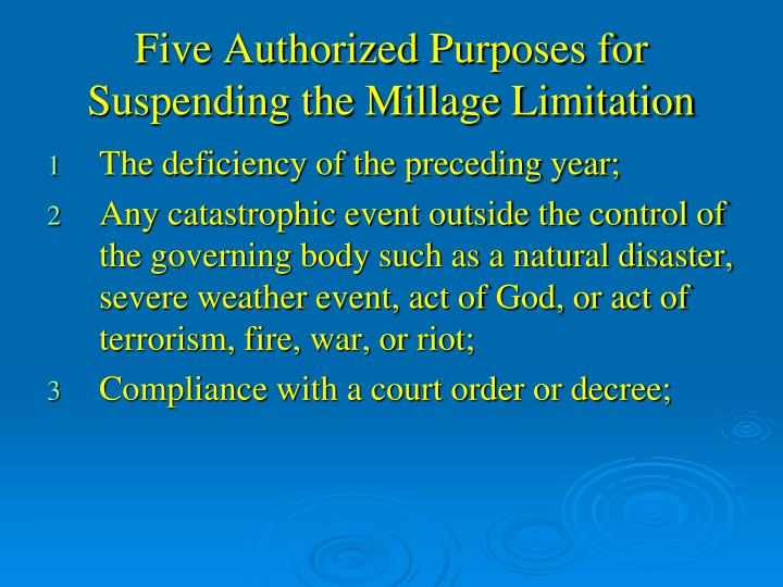 Five Authorized Purposes for Suspending the Millage Limitation