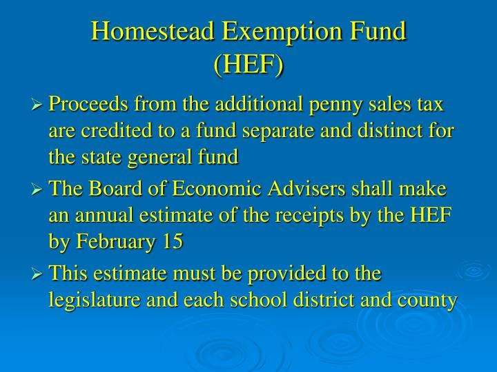 Homestead exemption fund hef
