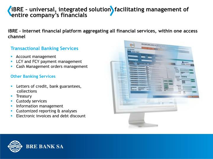 iBRE – universal, integrated solution  facilitating management of entire company's financials
