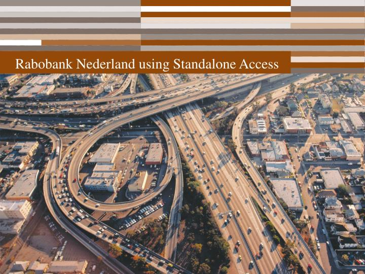 Rabobank Nederland using Standalone Access