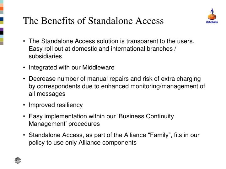 The Benefits of Standalone Access
