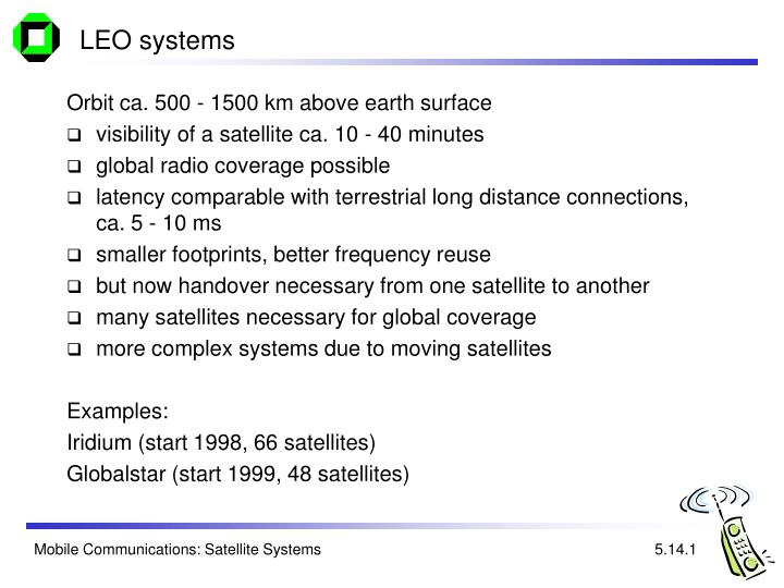 LEO systems
